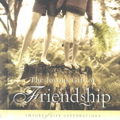 Joyous Gift of Friendship