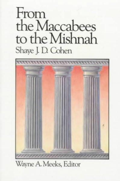From the Maccabees to the Mishnah