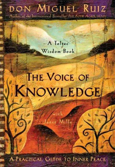 Voice of Knowledge : A Practical Guide to Inner Peace