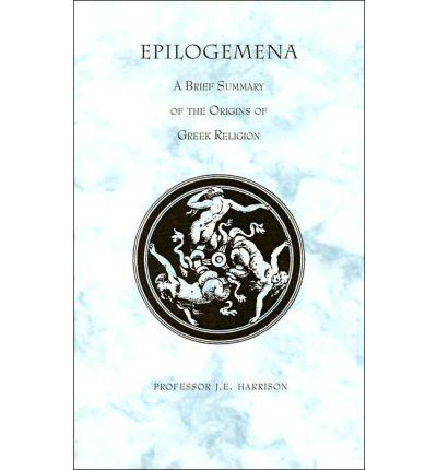 Epilogemena to the Study of Greek Religion