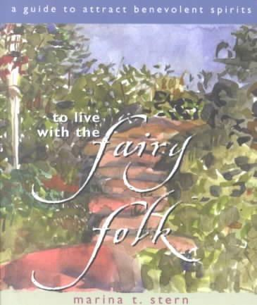 To Live With the Fairy Folk