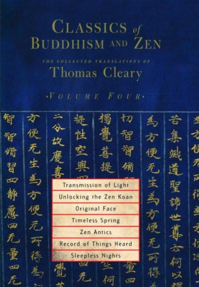 Classics Of Buddhism And Zen : The Collected Translations of Thomas Cleary