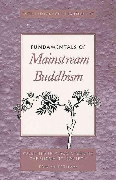 Fundamentals of Mainstream Buddhism