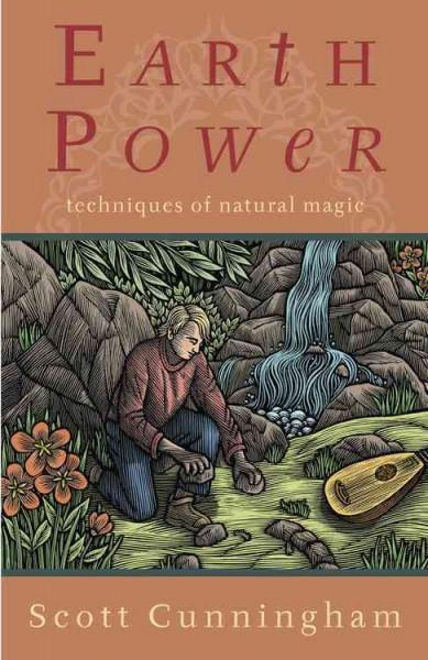 Earth Power : Techniques of Natural Magic