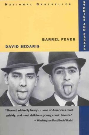Barrel Fever : Stories and Essays