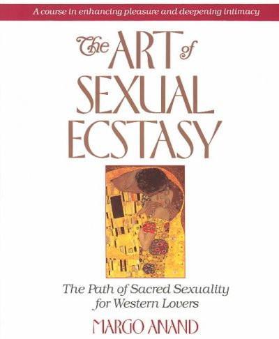 Art of Sexual Ecstasy