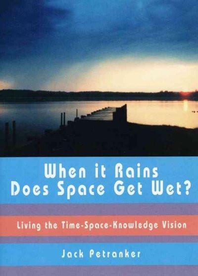 When It Rains Does Space Get Wet?