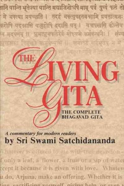 Living Gita : The Complete Bhagavad Gita : A Commentary for Modern Readers