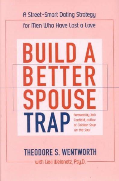 Build a Better Spouse Trap