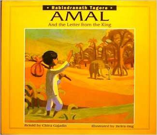 Amal and the Letter from the King/Adapted from the Play, the Post Office, by Rabindranath Tagore