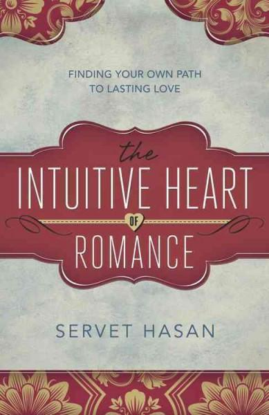 Intuitive Heart of Romance