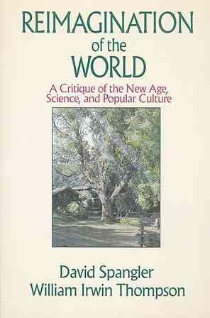 Reimagination of the World