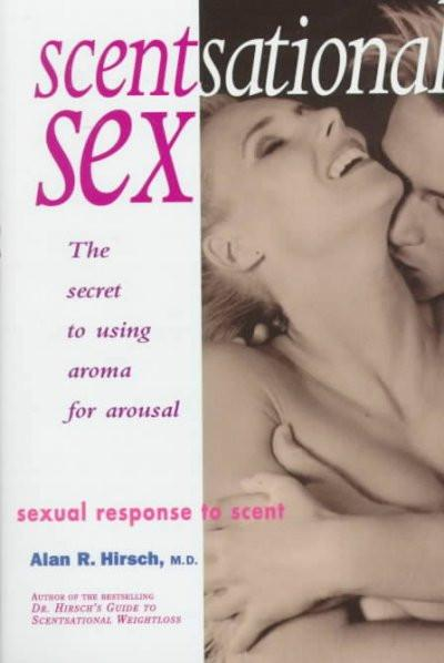 Scentsational Sex