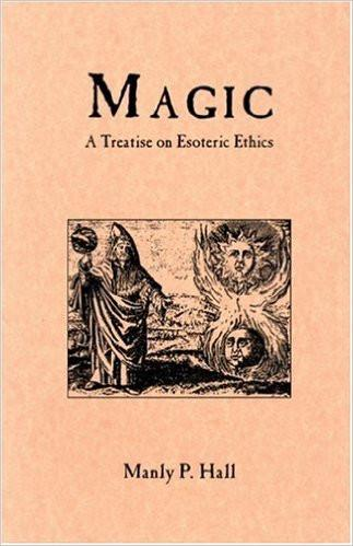 Magic, a Treatise on Esoteric Ethics