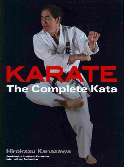 Karate : The Complete Kata