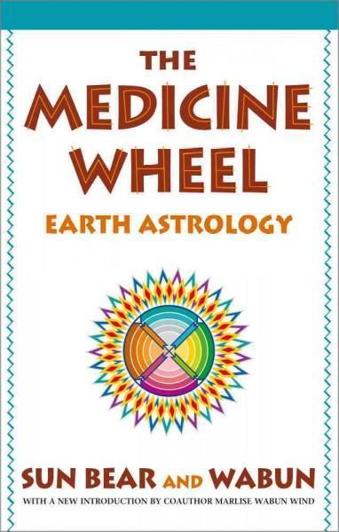 Medicine Wheel : Earth Astrology