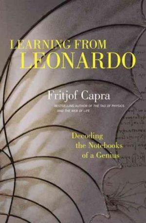 Learning from Leonardo : Decoding the Notebooks of a Genius