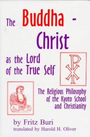 Buddha-Christ As the Lord of the True Self