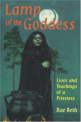 Lamp of the Goddess : Lives and Teachings of a Priestess