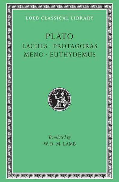 Plato Laches, Protagoras, Meno, Euthdemus