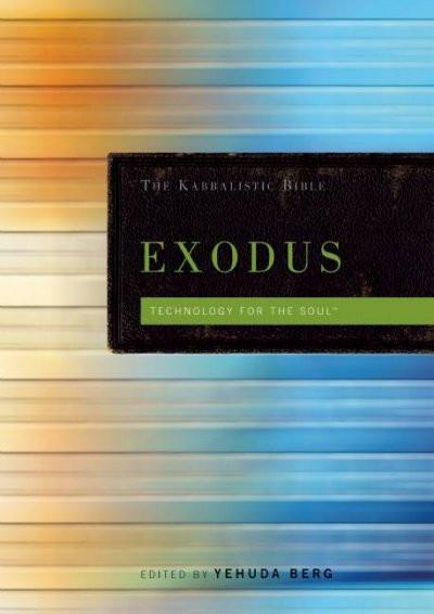 Exodus the Kabbalistic Bible