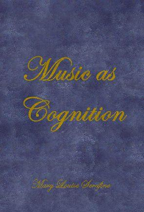 Music As Cognition