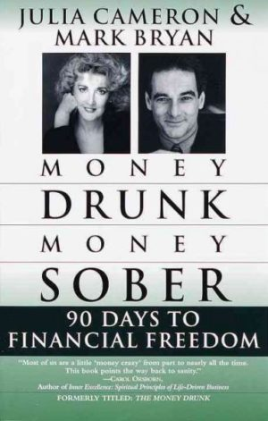Money Drunk/Money Sober : 90 Days to Financial Freedom