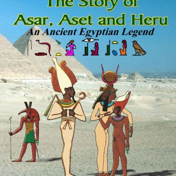Story of Asar, Aset and Heru