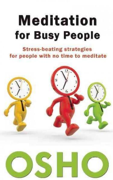 Meditation for Busy People