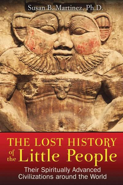 Lost History of the Little People