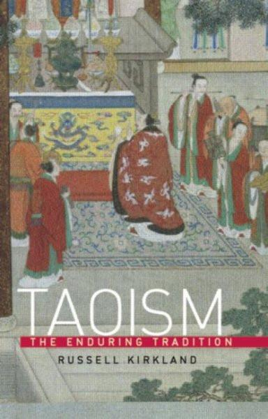 Taoism : The Enduring Tradition