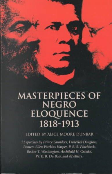 Masterpieces of Negro Eloquence 1818-1913