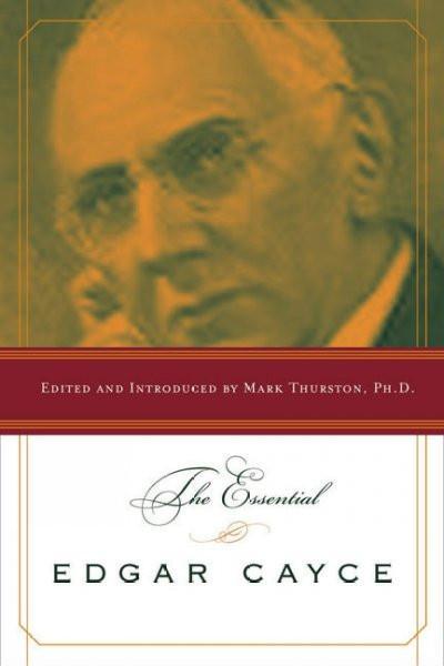Essential Edgar Cayce