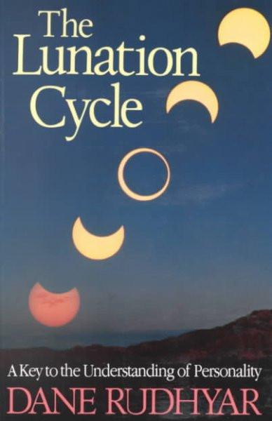 Lunation Cycle : A Key to the Understanding of Personality