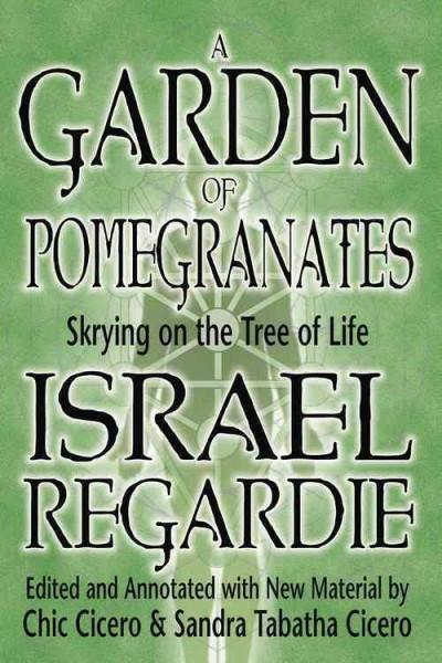 Garden of Pomegranates : Skrying on the Tree of Life