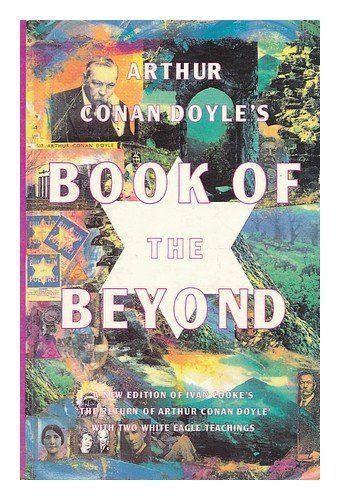 Arthur Conan-Doyle's Book on the Beyond