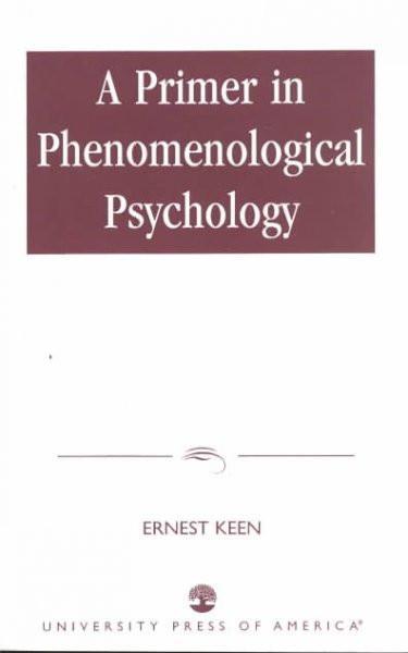 Primer in Phenomenological Psychology