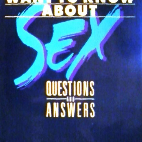 What Teenagers Want to Know About Sex