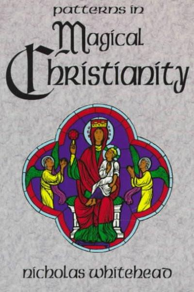 Patterns in Magical Christianity