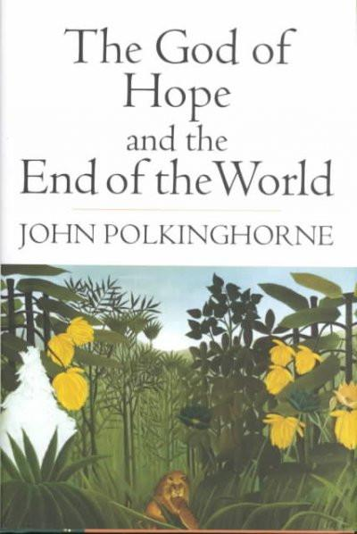 God of Hope and the End of the World