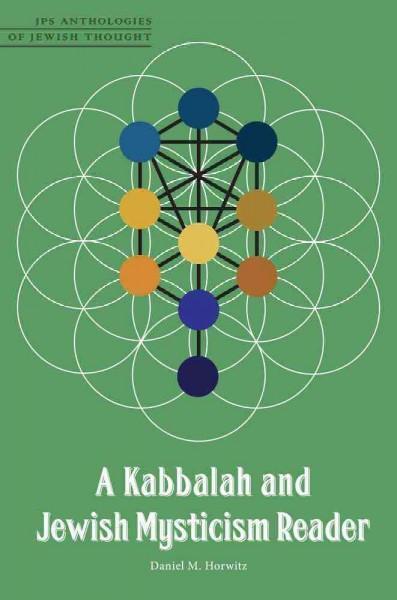 Kabbalah and Jewish Mysticism Reader