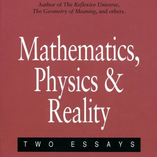 Mathematics, Physics and Reality