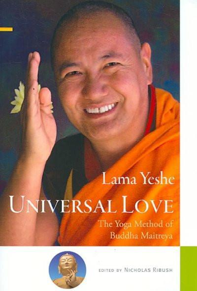 Universal Love : The Yoga Method of Buddha Maitreya