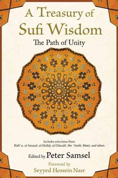 Treasury of Sufi Wisdom : The Path of Unity
