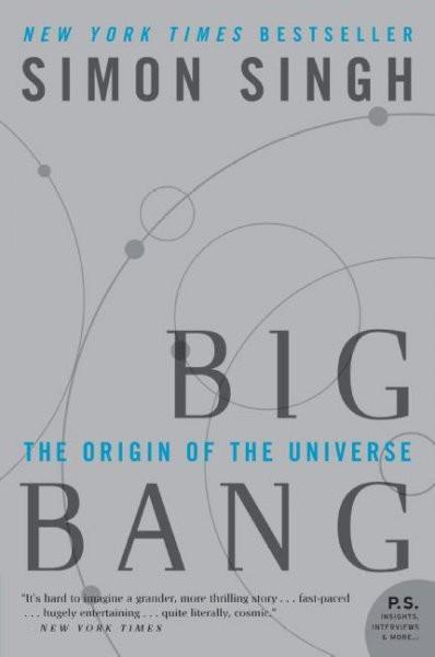 Big Bang : The Origin of the Universe