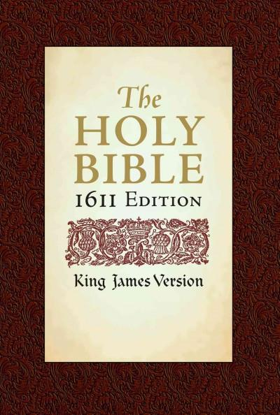 Holy Bible : King James Version, Bonded Leather, 1611 Edition
