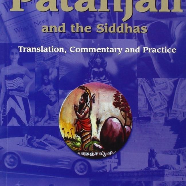 Kriya Yoga Sutras of Patanjali & the Siddhas