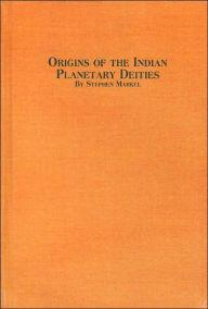 Origins of the Indian Planetary Deities