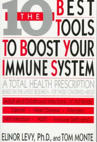 Ten Best Tools to Boost Your Immune System