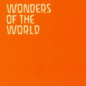 Wonders of the World, Ordeals of the Soul, Revelations of the Spirit